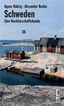 Schweden - Eine Nachbarschaftskunde
